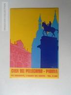 ZA138.33 Vintage Luggage Label  -Casa Del Pellegrino -PADOVA - Hotel Labels