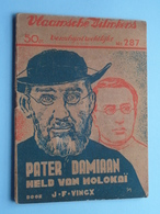 VLAAMSCHE FILMKENS ( Nr. 287 ) 10-5-36 : PATER DAMIAAN Held Van MOLOKAÏ ( Vincx ) ! - Books, Magazines, Comics