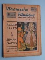 VLAAMSCHE FILMKENS ( Nr. 373 ) 2-1-38 : RIDDER ERARD En ERMANGARDIS ( Wollants ) ! - Juniors
