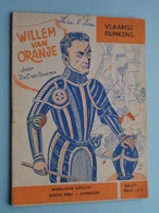 VLAAMSE FILMKENS ( Nr. 399 ) WILLEM Van ORANJE ( Van Beveren ) ! - Livres, BD, Revues