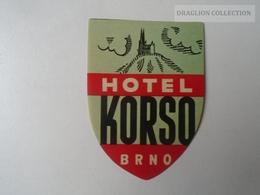 ZA138.39 Vintage Luggage Label  -  Ceskoslovensko BRNO Hotel KORSO - Hotel Label Czechia Czech Rep. - Hotel Labels