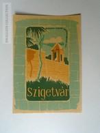 ZA138.64   Vintage Luggage Label  -Hungary - SZIGETVÁR - Hotel Labels