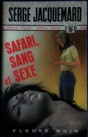 FN. Spé. Pol. N° 1243 - Safari, Sang Et Sexe - Serge Jacquemard - ( EO 1976 ) . - Fleuve Noir