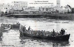 MAROC Arrivée Des Prisonniers Allemands - Marruecos