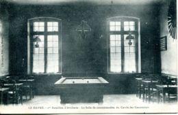 N°66567 -cpa Le Havre -1er Bataillon D'artillerie-la Salle De Consommation Du Cercle Des Canonnies- - Kazerne