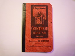 "PETIT CARNET-CALENDRIER  "" PUB  COINTREAU ""   1914   XXX - Calendriers"