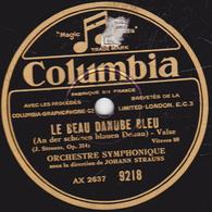 78 Trs - 25 Cm - état TB -  LE BEAU DANUBE BLEU - FEUILLES DU MATIN - ORCHESTRE SYMPHONIQUE - 78 T - Disques Pour Gramophone