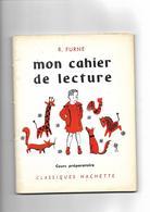 Livre 1957 Mon Cahier De Lecture Cours Préparatoire - Livres, BD, Revues