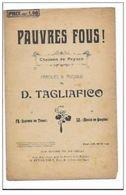 Pauvre Fous ! Chanson De Paysan Paroles & Musique De D.Tagliafico - Song Books
