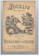Jocelyn Opéra En Quatre Actes Berceuse Musique De Benjamin Godard - Opera