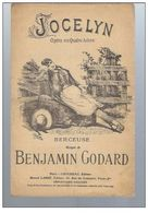 Jocelyn Opéra En Quatre Actes Berceuse Musique De Benjamin Godard - Opéra