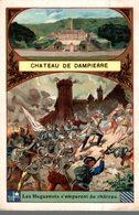 CHROMO  AU PETIT PARIS  MAISON H. TURLURE LE HAVRE  CHATEAU DE DAMPIERRE  LES HUGUENOTS S'EMPARENT DU CHATEAU - Chromos