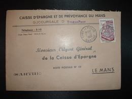 LETTRE TP TAPISSERIE 25F OBL.7-2 1955 YVRE LE POLIN SARTHE (72) CAISSE D'EPARGNE BANQUE - 1921-1960: Modern Period