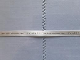 "Ruban BULGARI   "" 125 ème Anniversaire 2009    +  30 Cm   !! - Modern (from 1961)"
