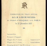 1905 TRAIN SPECIAL Depart HENDAYE Vers PARIS. Comboio Do Rei D.Carlos De Portugal VISITA A FRANÇA.Royalty RAILWAY FRANCE - Chemin De Fer