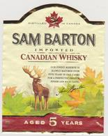 369 - ETIQUETTE WHISKY SAM BARTON . CANADIAN WHISKY . AGED 5 YEARS - Whisky