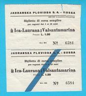 JADRANSKA PLOVIDBA SUSSA (Susak) - Croatia WW2 Ship Ticket ICA (Ika) LAURANA (Lovran) VALSANTAMARINA (Moscenicka Draga) - Bateaux