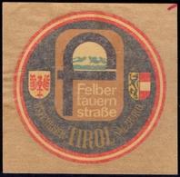 AUSTRIA - TRANSPORT - TUNNEL  FELBER  TAUERN STRASSE - TIROL - Vignettes De Fantaisie