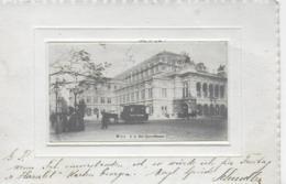 AK 0084  Wien - K. K. Hof-Operntheater Um 1901 - Wien Mitte