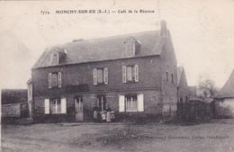 CPA 76 @ MONCHY SUR EU - Café De La Réunion @ Cliché C. Pourchez à Beauchamp, Collection Haudiquert N° 3779 - France