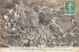 Le Vieux Rochecolombe (Ardèche) - Vue Générale Du Village Sur La Colline , Gare De Vogüé à 3 Km 500 - France