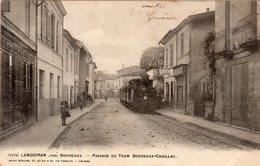 Dept 33,Gironde,Cpa Langoiran,près Bordeaux,Passage Du Tram Bordeaux-Cadillac - Other Municipalities