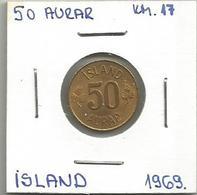 A1 Iceland 50 Aurar 1969. KM#17 - Islandia