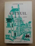 Amédée Fayol - Auteuil Au Cours Des âges / 1956 Dédicacé - Ile-de-France