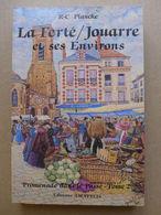 R-C Plancke - La Ferté-sous-Jouarre Et Ses Environs. Promenade Dans Le Passé. Tome 2 - Ile-de-France