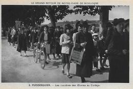 34)  PUISSERGUIER - Le Grand Retour De Notre Dame De Boulogne - Les Membres Des Œuvres Au Cortège - Andere Gemeenten