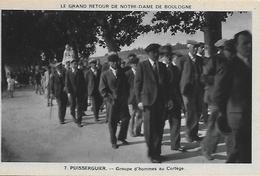 34)  PUISSERGUIER - Le Grand Retour De Notre Dame De Boulogne - Groupe D' Homme Au Cortège - Andere Gemeenten