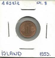 D8 Iceland 1 Eyrir 1953. KM#8 - Islande