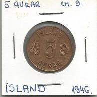 D8 Iceland 5 Aurar 1946. KM#9 - Islande