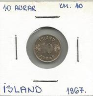 D9 Iceland 10 Aurar 1967. KM#10 - Islande