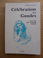Robert Bichet - Célébration Des Gaudes Autrefois Plat National Comtois - Franche-Comté