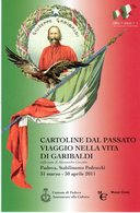 Padova 2011 - 150° Anniversario Dell'Unità D'Italia - Cartoline Del Passato - Viaggio Nella Vita Di Garibaldi - - Storia