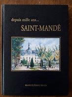 """IF320  """"depuis Mille Ans  ...  SAINT-MANDE""""  -  Géographie  Origine  Prieuré  Seigneurerie  Nicolas Foucquet Révolution - Ile-de-France"""