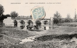 CERIZAY . LA BRANLE  - Le Pont Sur La Sevre - Cerizay