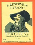 étiquette De Vin Bergerac Reserve De Cyrano Ets Golfier à Saint Aulaire - 75 Cl - Bergerac