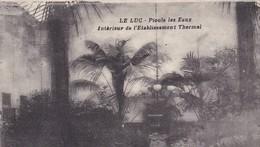 83 / LE LUC / PIOULE LES EAUX / INTERIEUR DE L ETABLISSEMENT THERMAL - Le Luc