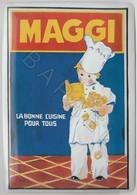 Repro D'Affiches Publicitaires Vintage Sur Métal Émaillé (Effet Bombé) - Maggi Bonne Cuisine Pour Tous (Recto-Verso) - Enameled Signs (after1960)