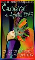 POSTAL CARTEL DEL CARNAVAL DE AGUILAS 2006, MURCIA, ESPAÑA. (337) - Carnaval