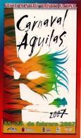 POSTAL CARTEL DEL CARNAVAL DE AGUILAS 2007, MURCIA, ESPAÑA. (337) - Carnaval