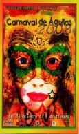 POSTAL CARTEL DEL CARNAVAL DE AGUILAS 2008, MURCIA, ESPAÑA. (335) - Carnaval