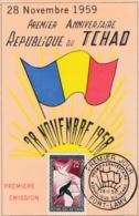TCHAD   :  1er Jour Du 1er Anniversaire De La République CaD Du 28 11 1959 - Tschad (1960-...)