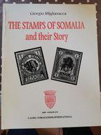 LETTERATURA FILATELICA: THE STAMPS OF SOMALIA AND THEIR STORY - Filatelia E Storia Postale