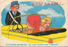 """"""" C'est La Loi!...un Instant Gendarme ! Je Vous Montre Ma """"vignette """" - Humor"""