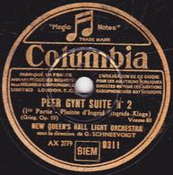 78 Trs - 25 Cm - état TB - PEER GYNT SUITE  N°1et 2 - NEW QUEEN'S HALL LIGHT ORCHESTRA - 78 T - Disques Pour Gramophone
