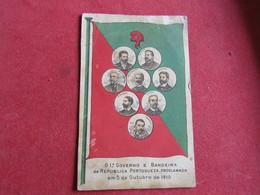 Portugal - Republica - O 1º Governo E Bandeira Da Republica Portugueza,Proclamada Em 5 De Outubro De 1910 - Portugal