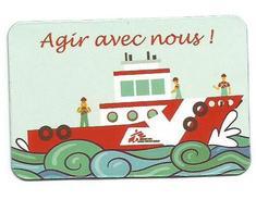 """Magnet MSF Médecins Sans Frontières """" Agir Avec Nous - Bateau """" - Magnets"""